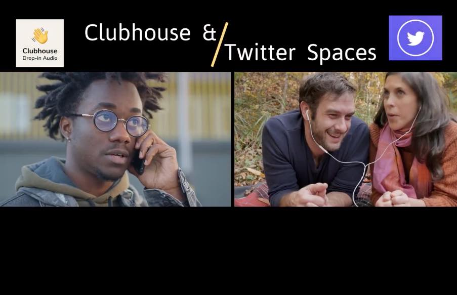 """Image of a young African American man talking on the phone next to an image of a mid-thirties couple sharing earbuds listening and talking while laying on a blanket outdoors with the title """"Clubhouse & Twitter Spaces"""" in text above the images. Clubhouse and Twitter Spaces logo on opposite sides of the text"""