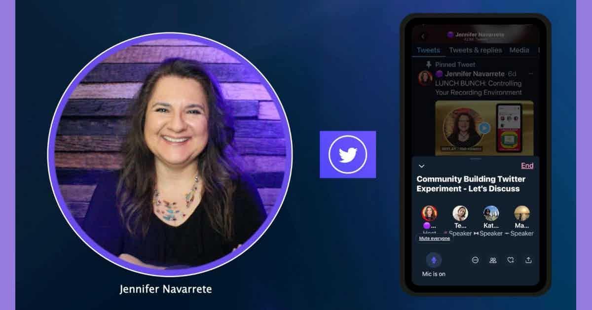 Jennifer Navarrete hosting a Twitter Spaces 101 tutorial